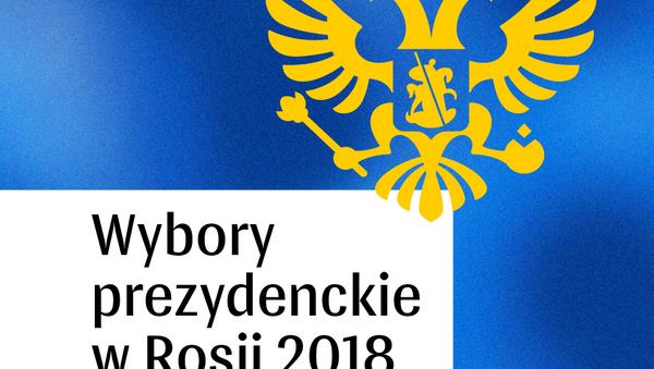 Wybory prezydenckie w Rosji 2018 - Sputnik Polska